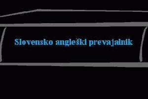 Slovensko angleški prevajalnik